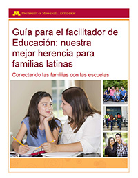 Education: Our best legacy for Latino Families Facilitator Guide cover