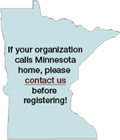 "State of Minnesota with text ""If your organization calls Minnesota home, please contact us before registering!"""