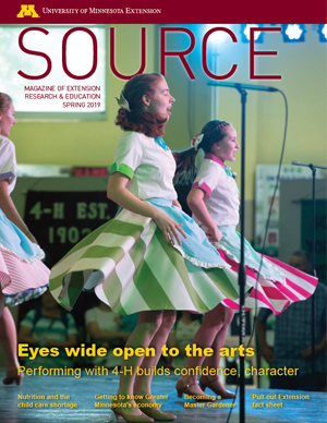 Cover of Source Spring 2019, featured stories: Performing with 4-H builds confidence, character, Nutrition and the childcare shortage, Getting to know Greater Minnesota's economy, Becoming a Master Gardener