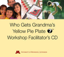 Who Gets Grandma's Yellow Pie Plate?™ Workshop Facilitator's CD cover
