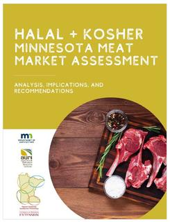 "A report cover that states ""Halal + Kosher Minnesota Meat Market Assessment: Analysis, Implications, and Recommendations."